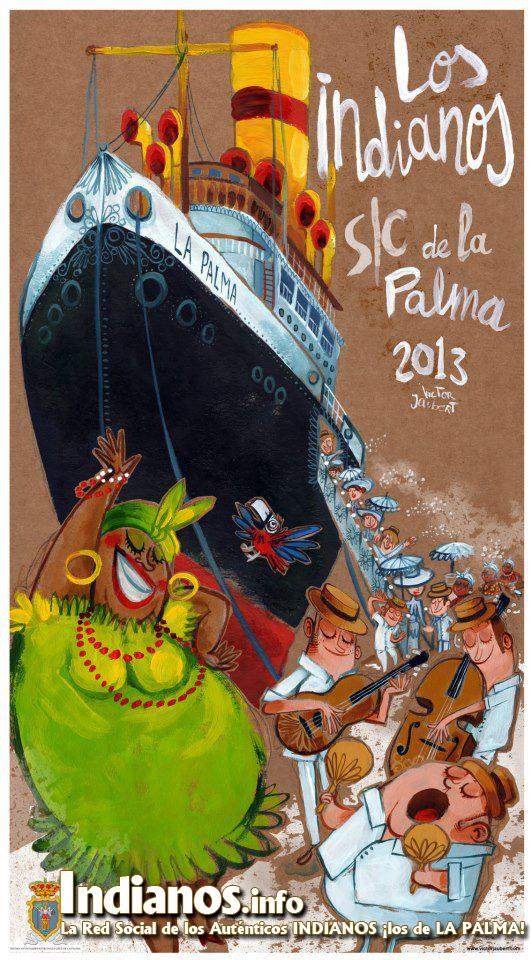 Cartel Indianos 2013 . Autor Victor Jaubert